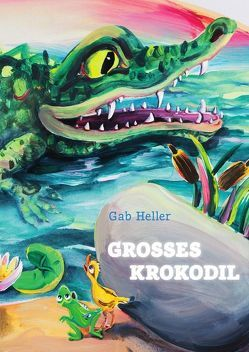 GROSSES KROKODIL von Heller,  Gab