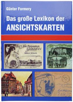 Großes Lexikon der Ansichtskarten von Formery,  Günter