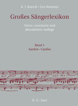 Großes Sängerlexikon von Kutsch,  Karl-Josef, Riemens,  Leo, Rost,  Hansjörg