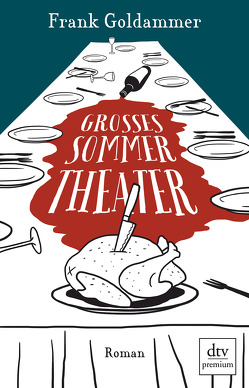 Großes Sommertheater von Goldammer,  Frank