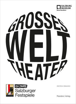 Großes Welttheater von Hochleitner,  Martin, Lasinger,  Margarethe