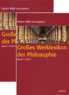 Großes Werklexikon der Philosophie von Volpi,  Franco