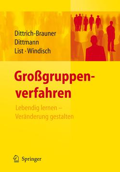 Großgruppenverfahren von Dittmann,  Eberhard, Dittrich-Brauner,  Karin, List,  Volker, Windisch,  Carmen