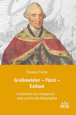 Großmeister – Fürst – Exilant von Freller,  Thomas