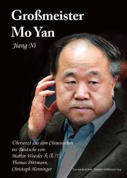 Großmeister Mo Yan von Jiang,  Ni