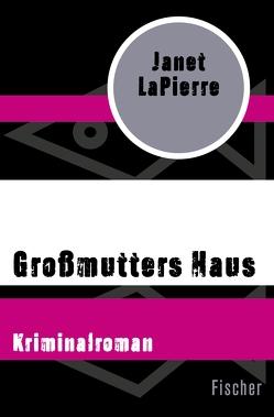 Großmutters Haus von Krutz-Arnold,  Cornelia, LaPierre,  Janet