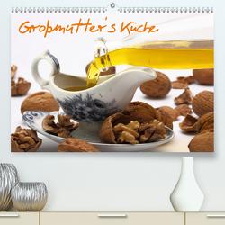 Großmutter´s Küche (Premium, hochwertiger DIN A2 Wandkalender 2021, Kunstdruck in Hochglanz) von Gropp,  Gerd