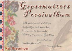 Großmutters Poesiealbum von Breuninger,  Karl