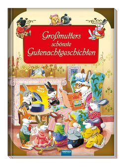 Großmutters schönste Gutenachtgeschichten