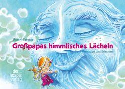 Großpapas himmlisches Lächeln von Saegner,  Uwe