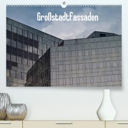 Großstadtfassaden (Premium, hochwertiger DIN A2 Wandkalender 2021, Kunstdruck in Hochglanz) von Gruse,  Werner
