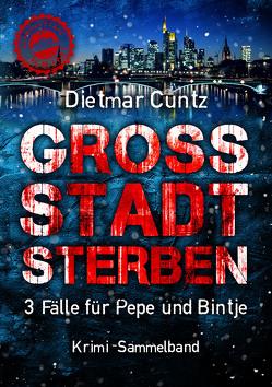GROSSSTADTSTERBEN von Cuntz,  Dietmar