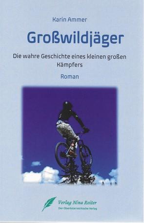 Großwildjäger von Ammer,  Karin