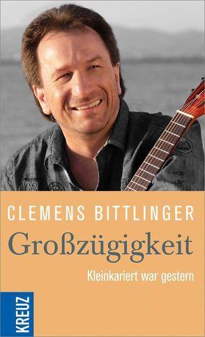 Großzügigkeit von Bittlinger,  Clemens