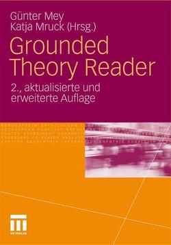 Grounded Theory Reader von Mey,  Günter, Mruck,  Katja