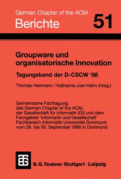 Groupware und organisatorische Innovation von Herrmann,  Thomas, Just-Hahn,  Katharina