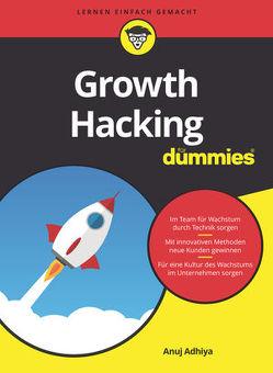 Growth Hacking für Dummies von Adhiya,  Anuj, Haselier,  Rainer G.