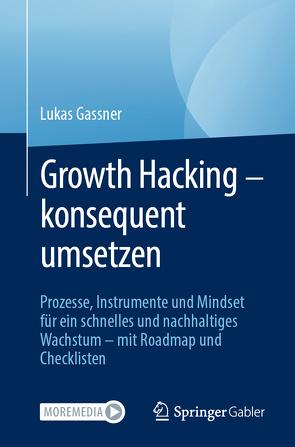 Growth Hacking von Gassner,  Lukas