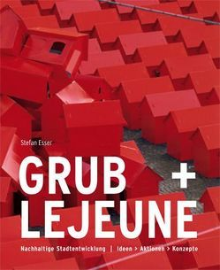 Grub + Lejeune von Esser,  Stefan