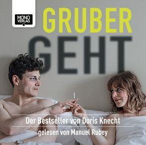 Gruber geht von Knecht,  Doris, Rubey,  Manuel