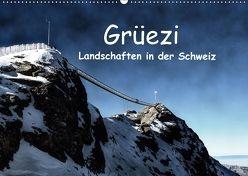 Grüezi . Landschaften in der Schweiz (Wandkalender 2018 DIN A2 quer) von Michel,  Susan