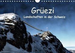 Grüezi . Landschaften in der Schweiz (Wandkalender 2018 DIN A4 quer) von Michel,  Susan