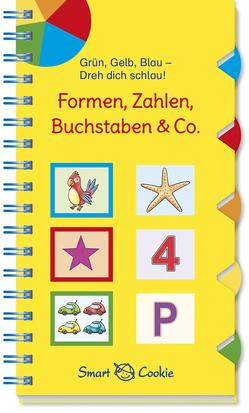 Grün, Gelb, Blau – dreh dich schlau: Formen, Zahlen, Buchstaben & Co. von Bougie,  Nadine, Kamlah,  Klara