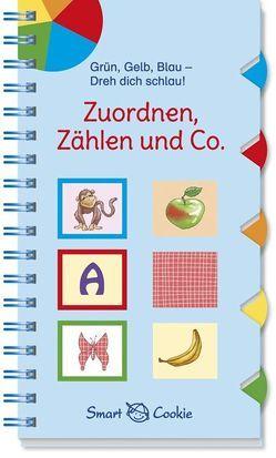 Grün, Gelb, Blau – Dreh dich schlau: Zuordnen, Zählen und Co. von Gerigk,  Julia, Kamlah,  Klara