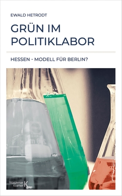 Grün im Politiklabor von Hetrodt,  Ewald