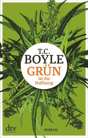 Grün ist die Hoffnung von Boyle,  T. C., Gunsteren,  Dirk van