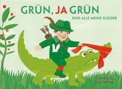 Grün, ja grün sind alle meine Kleider von Bußhoff,  Katharina