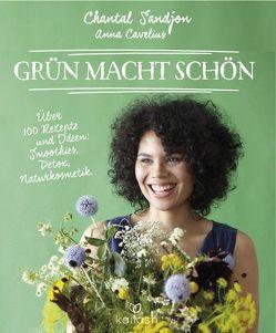 Grün macht schön von Cavelius,  Anna, Sandjon,  Chantal