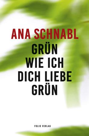 Grün wie ich dich liebe grün von Olof,  Klaus Detlef, Schnabl,  Ana