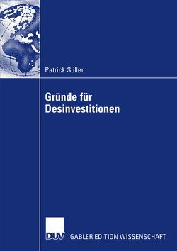 Gründe für Desinvestitionen von Bühner,  Prof. Dr. Rolf, Stiller,  Patrick