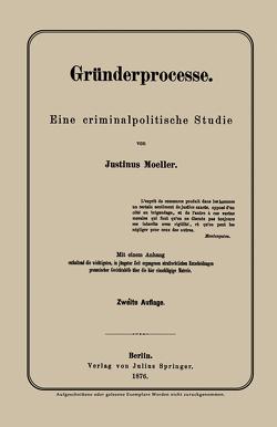 Gründerprocesse von Moeller,  Justinus
