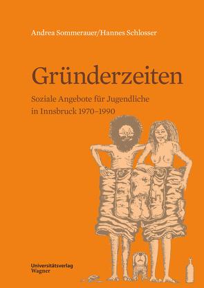 Gründerzeiten von Schlosser,  Hannes, Sommerauer,  Andrea