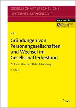Gründungen von Personengesellschaften und Wechsel im Gesellschafterbestand von Volb,  Helmut