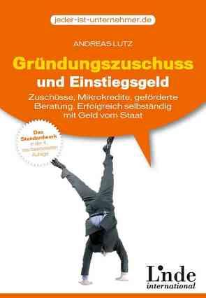 Gründungszuschuss und Einstiegsgeld von Lutz,  Andreas