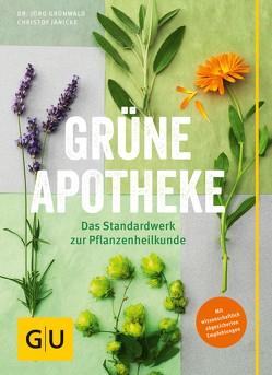 Grüne Apotheke von Grünwald,  Jörg, Jänicke,  Christof