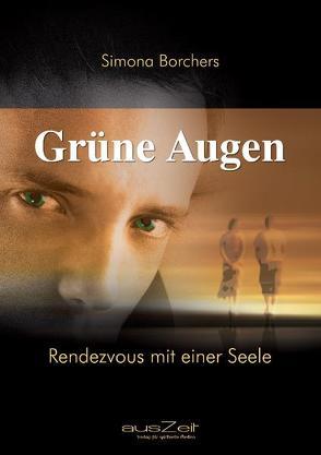 Grüne Augen von Borchers,  Simona