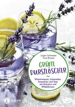 Grüne Durstlöscher von Braune,  Tanja, Schneider,  Jürgen
