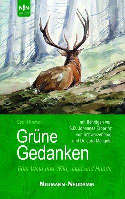 Grüne Gedanken von Bernd,  Krewer