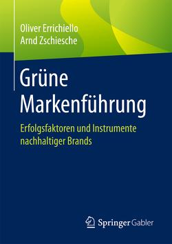 Grüne Markenführung von Errichiello,  Oliver, Zschiesche,  Arnd