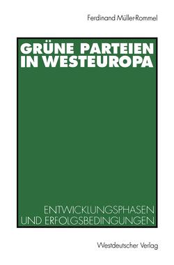 Grüne Parteien in Westeuropa von Müller-Rommel,  Ferdinand
