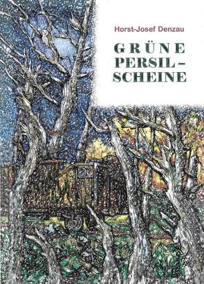 Grüne Persil-Scheine von Denzau,  Horst Josef