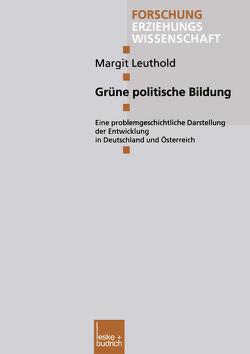 Grüne politische Bildung von Leuthold,  Margit