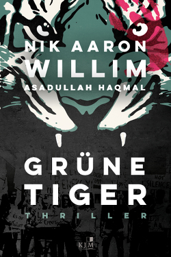 Grüne Tiger von Haqmal,  Asadullah, Willim,  Nik Aaron