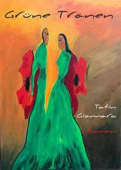 Grüne Tränen von Giannaro,  Tatin