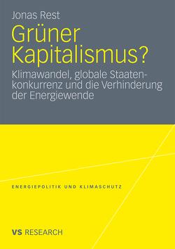 Grüner Kapitalismus? von Rest,  Jonas