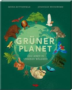 Grüner Planet von Butterfield,  Moira, Storch,  Imke, Woodward,  Jonathan